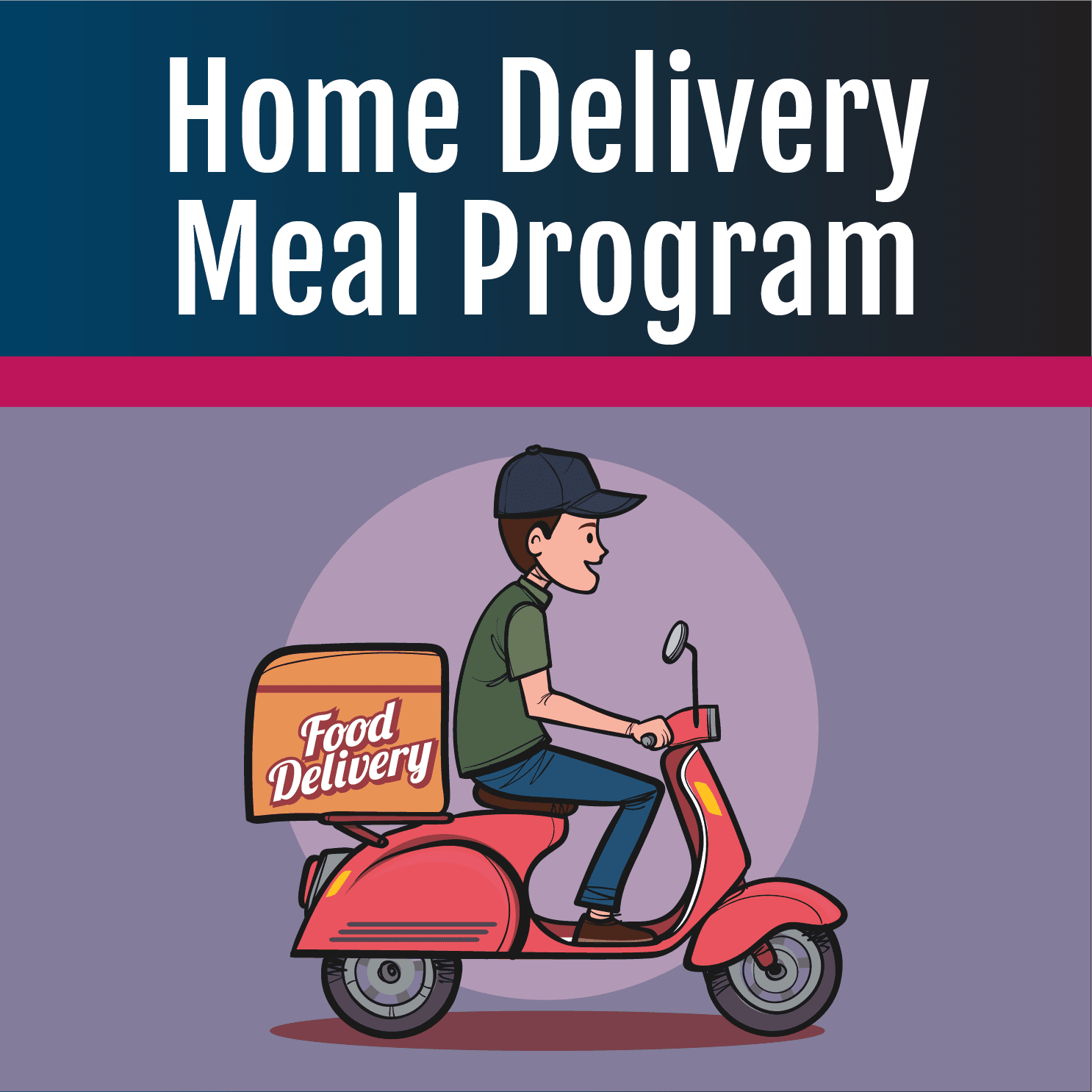 Home Delivery Meal Program