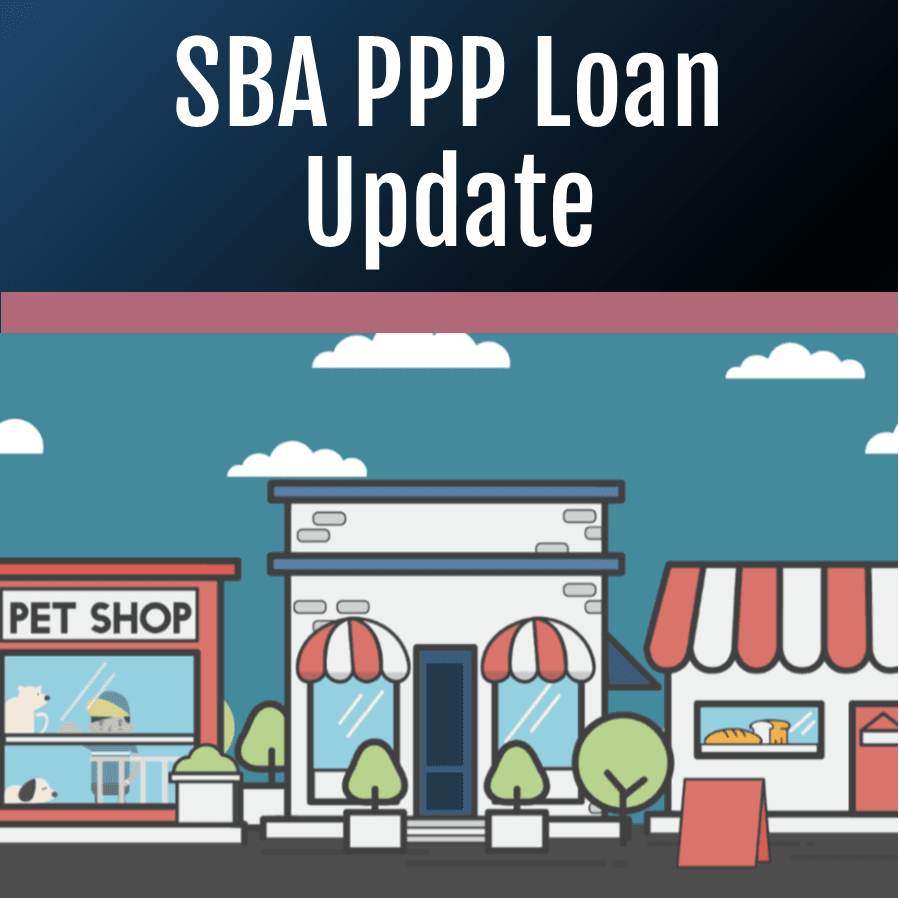 SBA PPP Loan Update